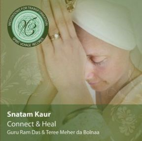 Meditations for Transformation: Connect and Heal - Snatam Kaur